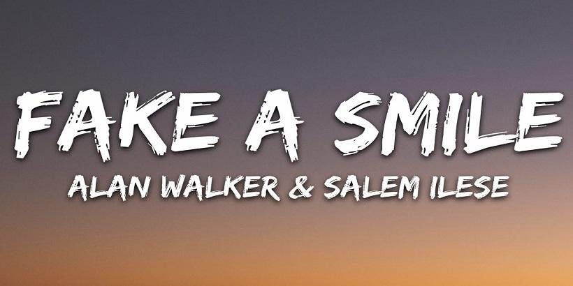 Alan Walker Salem Ilese Fake a Smile Türkçe Çevirisi