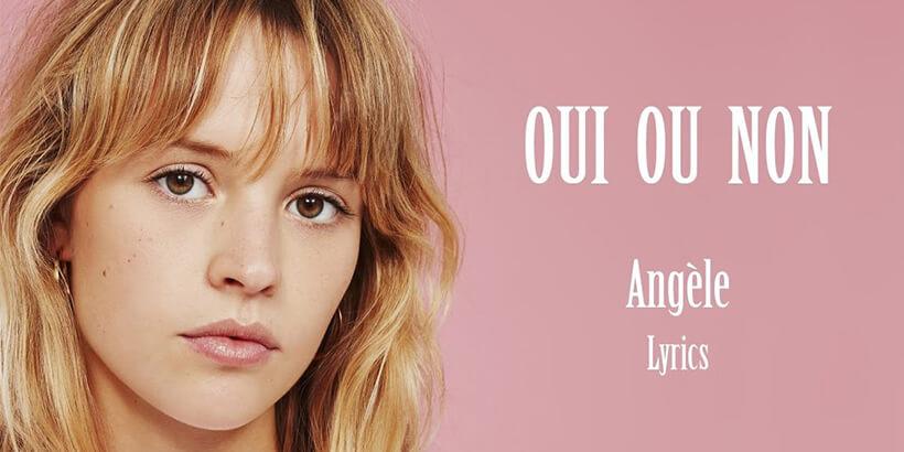 Angèle - Oui ou Non Türkçe Çevirisi